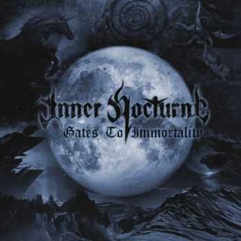 Inner Nocturne - Gates To Immortality (2013)