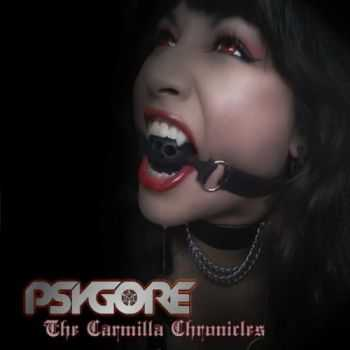 Psygore - The Carmilla Chronicles (2014)