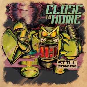Close to Home - Still Standing EP (2014)