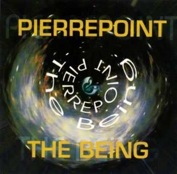 Pierrepoint - The Being (1995)