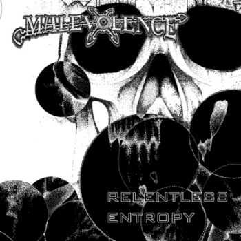Malevolence - Relentless Entropy (2014)