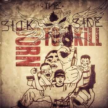 The Sick Side - Born to Kill 2014