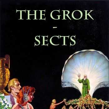 The Grok - Sects 2014