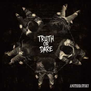 Another Story - Truth Or Dare (2014)