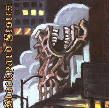 Stockyard Stoics - Stockyard Stoics (2002)