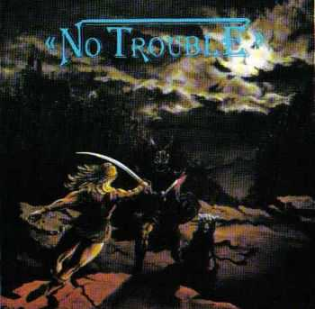 No Trouble - Looking for Trouble (1985) LOSSLESS+MP3