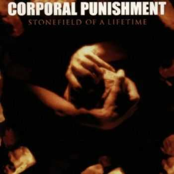 Corporal Punishment - Stonefield Of A Lifetime (1997) [LOSSLESS]
