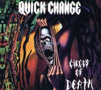 Quick Change - Circus of Death (1988)