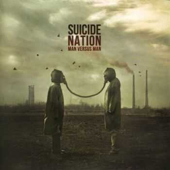 Suicide Nation – Man Versus Man (2014)