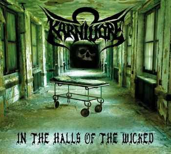 Karnivore - In the Halls of the Wicked (2014)