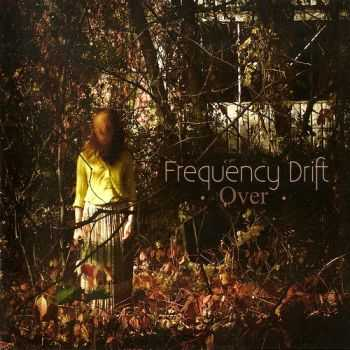 Frequency Drift - Over (2014) FLAC