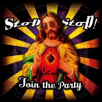 StOp, sToP! - Join The Party (2014)