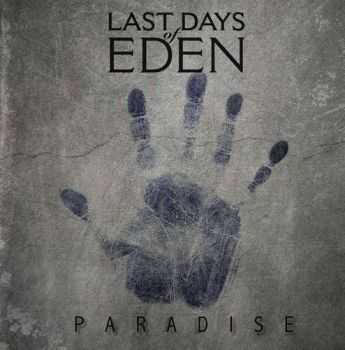 Last Days Of Eden - Paradise (2014)
