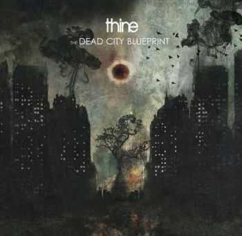 Thine - The Dead City Blueprint (2014)