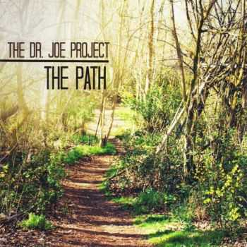 The Dr. Joe Project - The Path (2014)