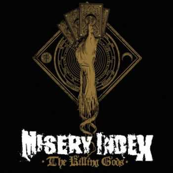 Misery Index - The Killing Gods (Deluxe Edition) (2014)