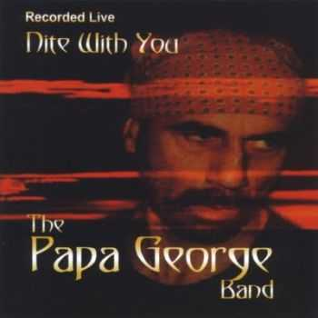 The Papa George Band - Nite With You 1996