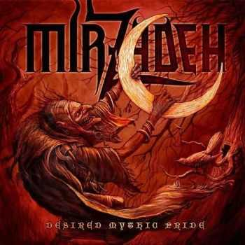 Mirzadeh - Desired Mythic Pride (2014)