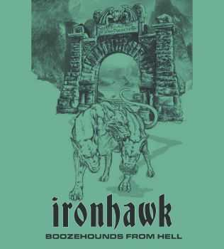 Ironhawk - Boozehounds From Hell (2014)