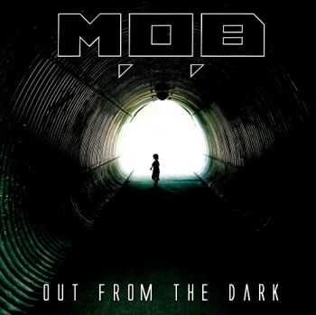 M.O.B - Out From The Dark (2014)