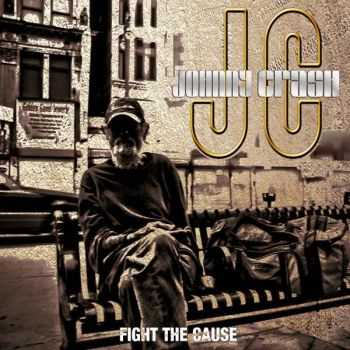 Johnny Crash - Fight The Cause (2014)