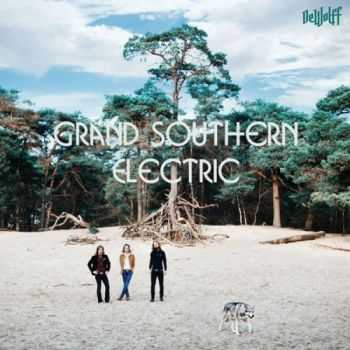 DeWolff - Grand Southern Electric (2014)