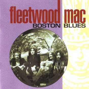 Fleetwood Mac - Boston Blues (2000) HQ
