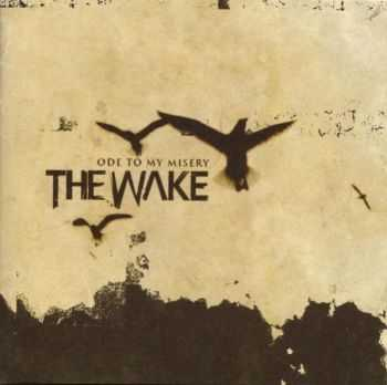 The Wake - Ode To My Misery (2003) [LOSSLESS]