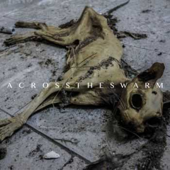 Across The Swarm - Across The Swarm (EP) (2014)