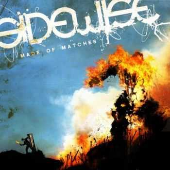 Sidewise - Made of Matches (2014)