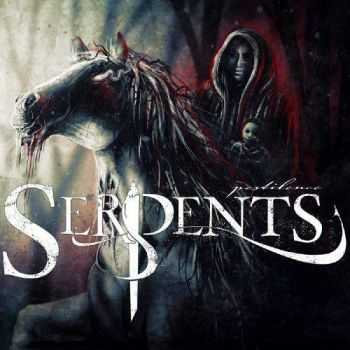 Serpents - Pestilence (2014)