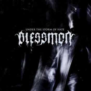 Blessmon - Under The Storm Of Hate (2007) [LOSSLESS]