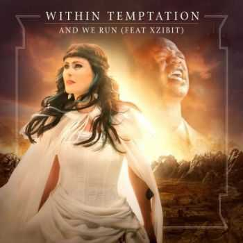 Within Temptation - And We Run (EP) (2014)