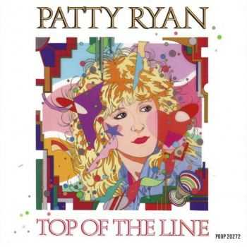 Patty Ryan - Top Of The Line (1989) [LOSSLESS]