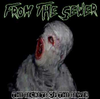 FROM THE SEWER - The Secrets of the Sewer (EP) (2014)