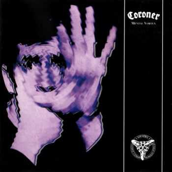 Coroner - Mental Vortex (1991) [LOSSLESS]