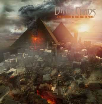 Divine Chaos - A New Dawn In The Age Of War (2014)