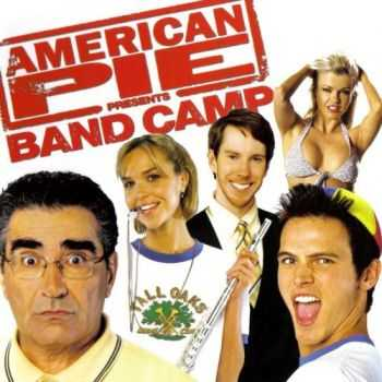 OST - American Pie Presents Band Camp (2005)