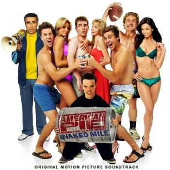 OST - American Pie Naked Mile (2006)