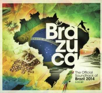 VA - BRAZUCA/ The Official Soundtrack Of Brazil 2014 (2013)