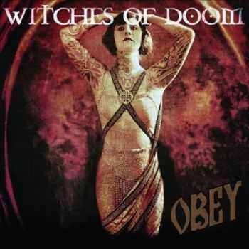Witches Of Doom - Obey (2014)