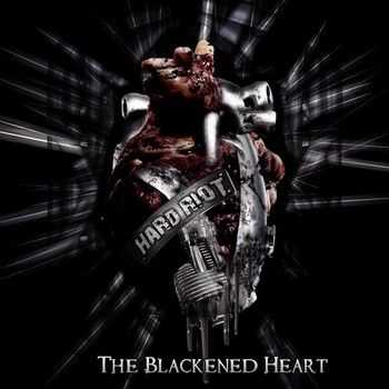 Hard Riot - The Blackened Heart 2014