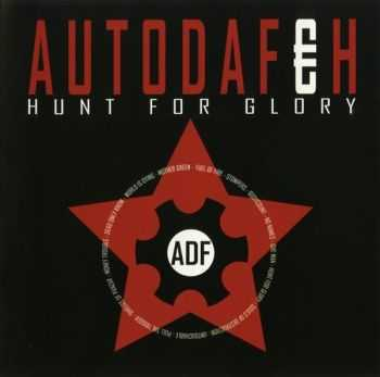 Autodafeh - Hunt For Glory (2008)