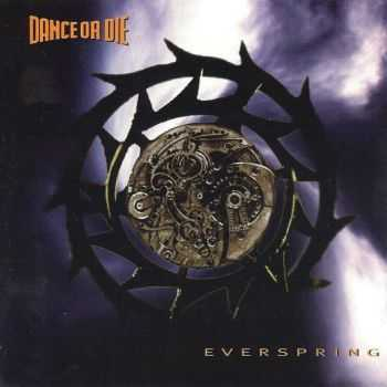 Dance Or Die – Everspring (1995)