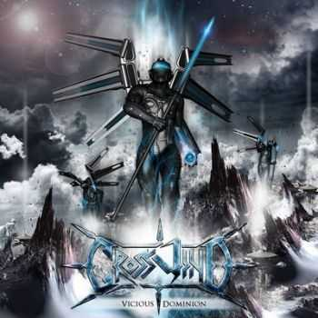 Crosswind - Vicious Dominion (2014)