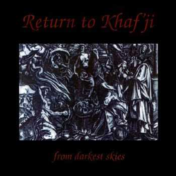Return To Khafji - From Darkest Skies (1993)