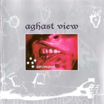 Aghast View - Carcinopest (German Edition) (1998)