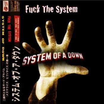 System of a Down    - Fuck The System (2014)