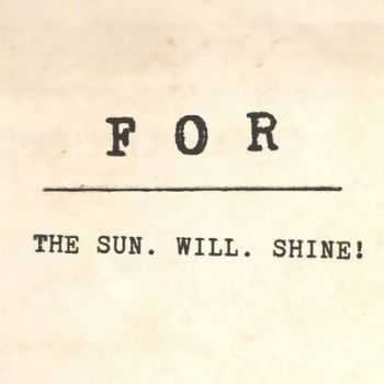FOR - The Sun.Will.Shine! (2014)