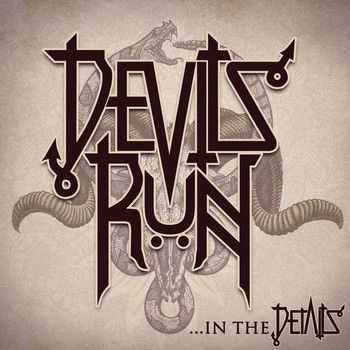 Devils Run - ...in the Details (EP) 2014